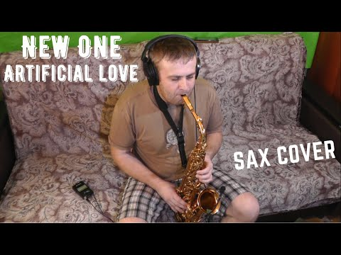 New One - Artificial Love | SAXOPHONE COVER By Amigoiga