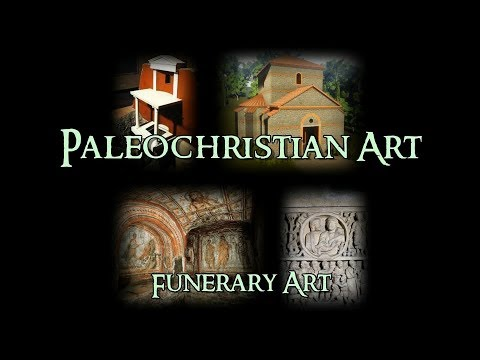 Paleochristian Art - 4 Funerary Art