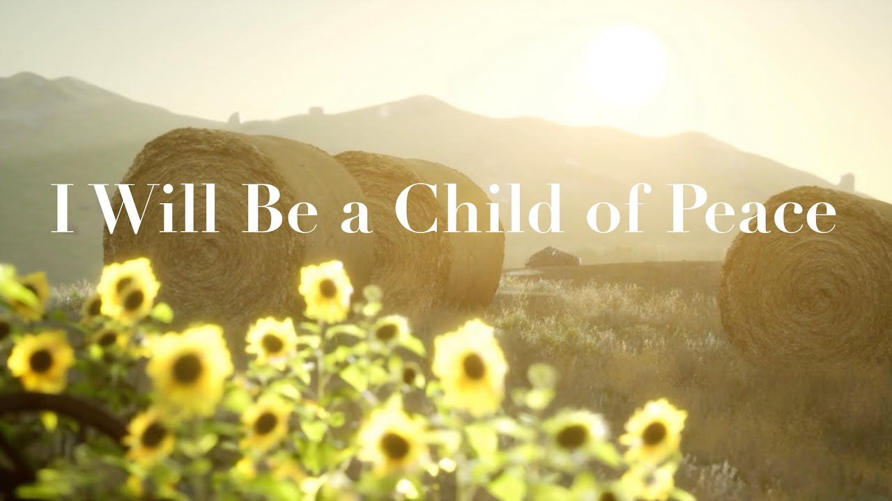 """I Will Be a Child of Peace"" SATB arr. by Elaine Hagenberg"