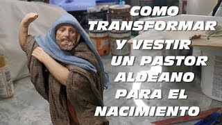 TRANSFORMANDO Y ENTELANDO UN PASTOR ALDEANO