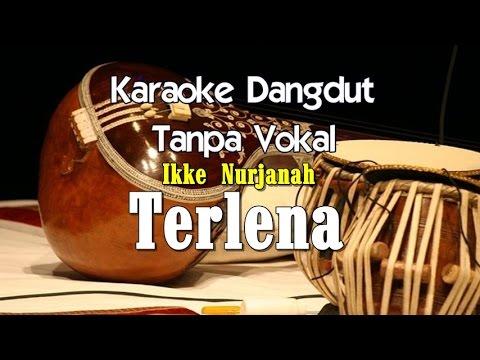 Karaoke Ikke Nurjanah   Terlena