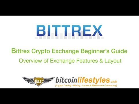 Bittrex Exchange Beginner's Guide: Layout & Features Overview