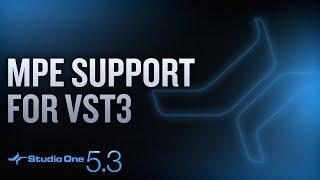 #StudioOne 5.3 - MPE Support for VST3!