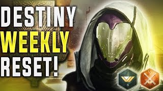 Destiny Weekly Reset! All The New Things To Do in Destiny This Week!