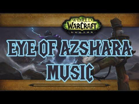 Eye of Azshara Music - World of Warcraft Legion
