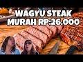 WAGYU STEAK MURAH CUMAN RP.26rb TAPI ENAK BGT!!!