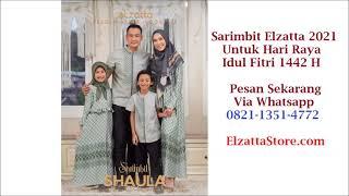 Model Sarimbit Elzatta Shaula Terbaru 2021. Seragam Keluarga Lebaran Idul Fitri 1442 H