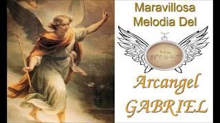 🌟Milagrosa Melodia Del Arcangel Gabriel