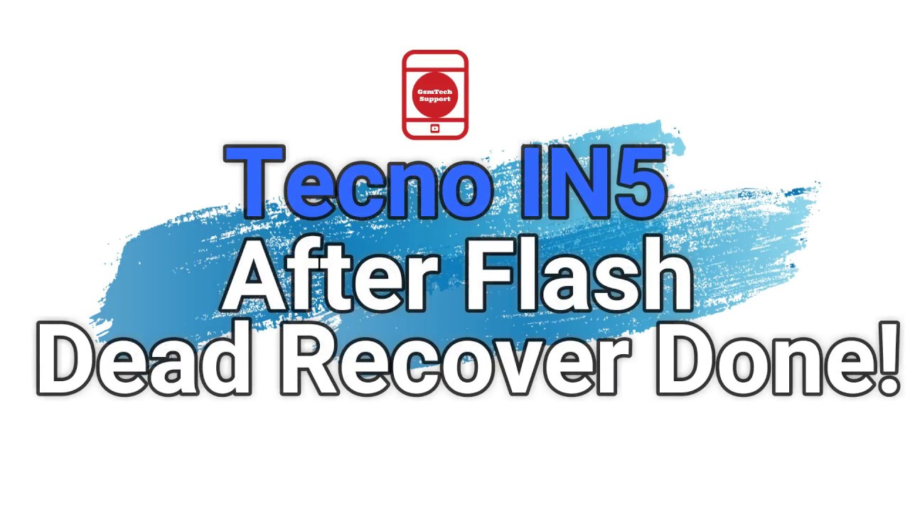 How To Flash Tecno IN5 Fix Hang Logo, Dead Recover