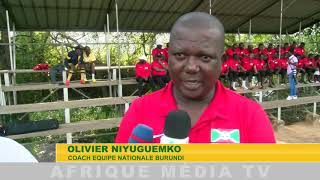 INTERVIEW COACH EQUIPE NATIONALE BURUNDI