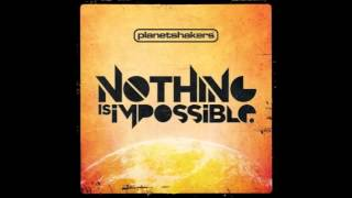 Planetshakers - We Cry Out (Nothing Is Impossible Album)