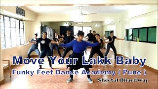 Move Your Lakk dance choreography I Noor l diljit,badshah&sonakshi I Funky Feet Dance Academy