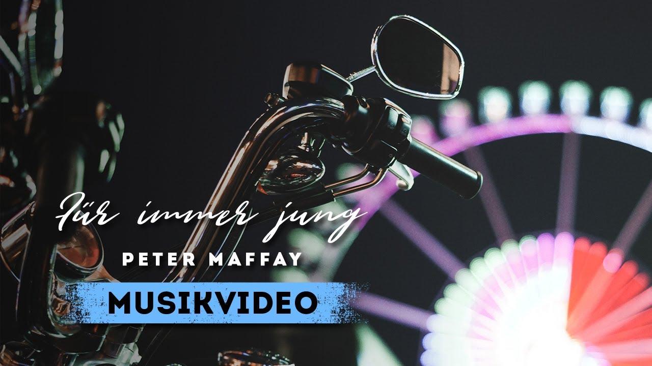 Peter Maffay - Für immer jung (Offizielles Video)