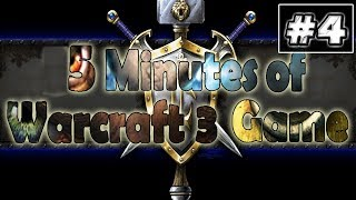 5 Minutes of Warcraft 3 Game #4