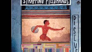 Strapping Fieldhands-Battle Down The Quarter Mile