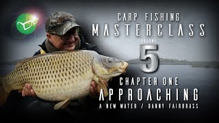 Korda Carp Fishing Masterclass 5: Approaching a new water | Danny Fairbrass | Free DVD 2018