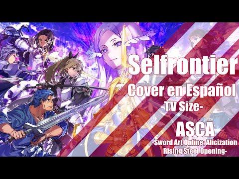 [Sword Art Online: Alicization Rising Steel] Selfrontier - Cover En Español
