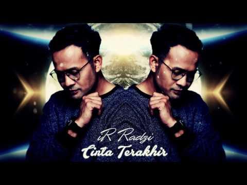 iR Radzi - Cinta Terakhir (Official Audio)
