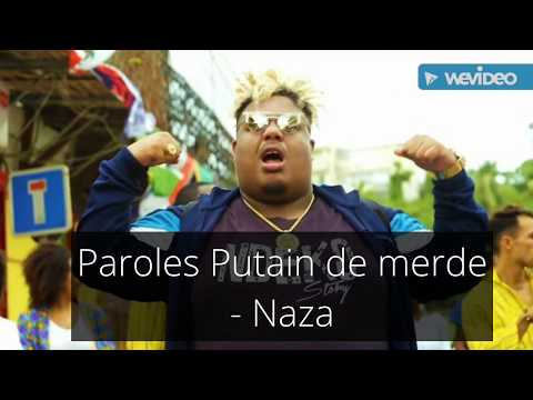 Paroles Putain De Merde - Naza [son Officiel]
