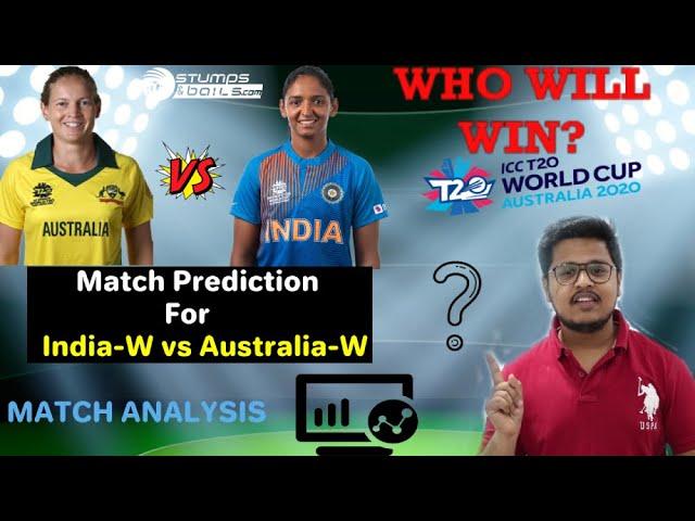 India Women vs Australia Women Final Match Prediction, Who Will Win, ICC   Womens T20I WorldCup 2020