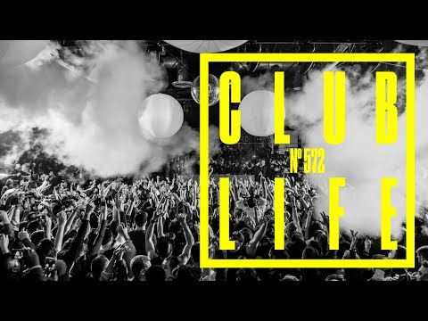 CLUBLIFE by Tiësto Podcast 572 - First Hour