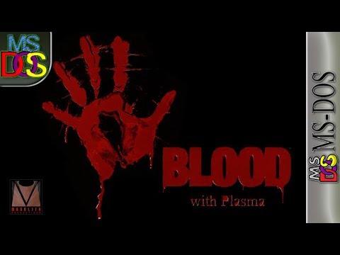 Longplay of Blood with Plasma