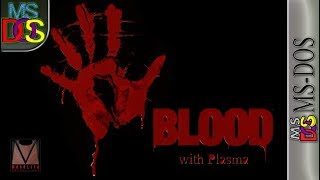 Longplay of Blood with Plasma