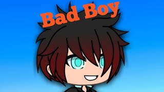 Bad Boy | Gachaverse Mini Movie