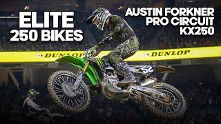 ELITE 250 BIKES: Austin Forkner's KX250