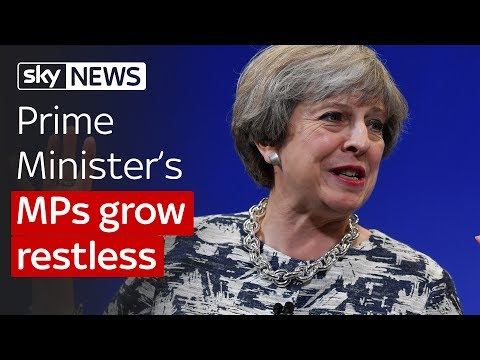General Election: Theresa May's MPs grow restless