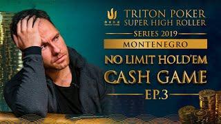 NLH Cash Game Episode 3 - Triton Poker SHR Montenegro 2019