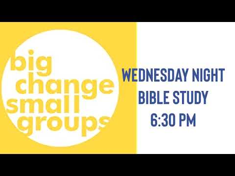 Big Change Small Groups - Session 4