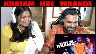 KHATAM HUE WAANDE REACTION | EMIWAY BANTAI | BIRTHDAY SONG