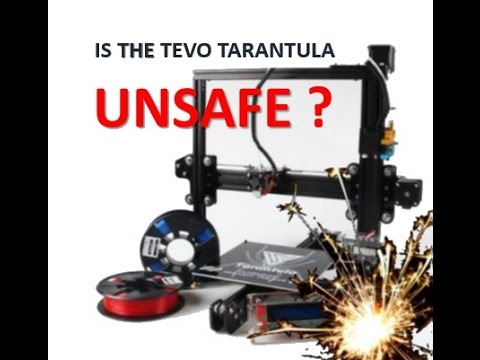 Is the TEVO TARANTULA UNSAFE ?