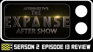 The Expanse Season 2 Episode 13 Review w/ Wes Chatham & Cas Anvar | AfterBuzz TV