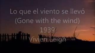 Lo Que El Viento Se Llevó Gone With The Wind  Victor Fleming, George Cukor, Sam Wood, 1939