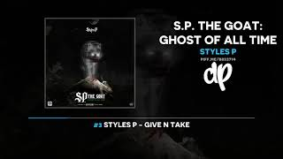 Styles P - S.P. The Goat: Ghost Of All Time (FULL MIXTAPE)