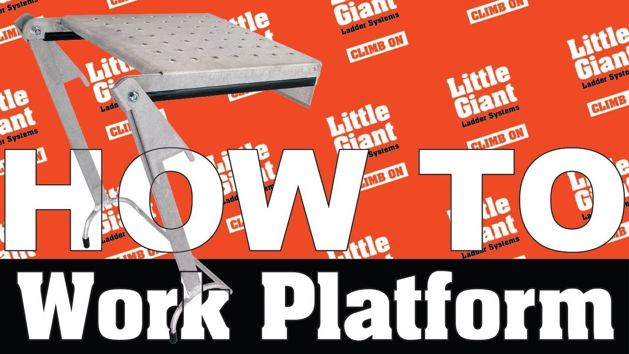 Little Giant Ladders || Work Platform || How-To