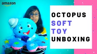 Octopus Soft Toy Unboxing Octopus Stuffed Toy Unboxing Best Birthday Gift For Kids Jyoti Toys