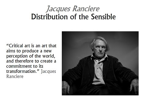 The Distribution of the Sensible   Introduction to Jacques Ranciere
