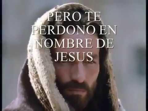 Te Perdono En Nombre De Jesus Youtube