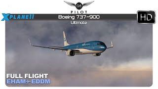 X-Plane 11 | Boeing 737-900 Ultimate | EHAM ✈ EDDM