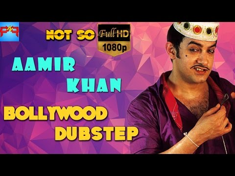 Aamir Khan | Bollywood Dubstep | Season -02 | Episode-02
