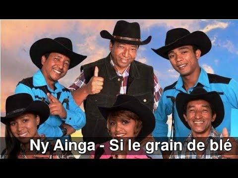 Ny Ainga - Si le grain de blé
