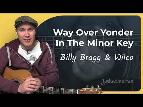 How to play Way Over Yonder In The Minor Key by Billy Bragg & Wilco (Guitar Lesson SB-101)