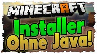 Neuer Minecraft-Installer ohne JAVA! - Update/Tutorial