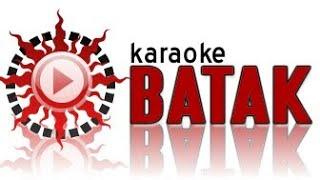 Karaoke Batak 2017 Bunga Ni Holong Lirik