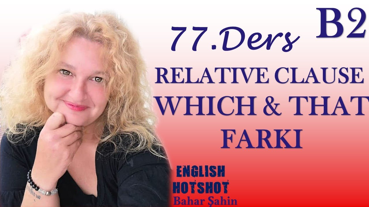 77. Ders - RELATIVE CLAUSE 2