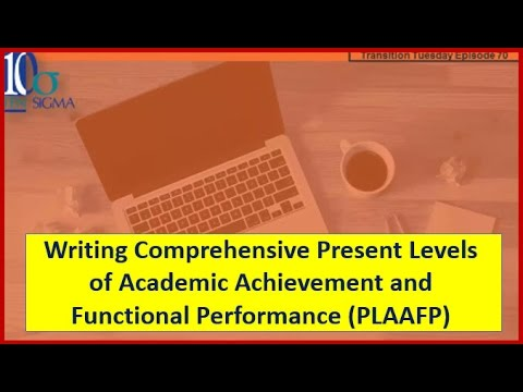 Present Levels of Academic Achievement and Functional Performance Episode 70