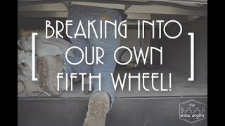 Breaking into our RV